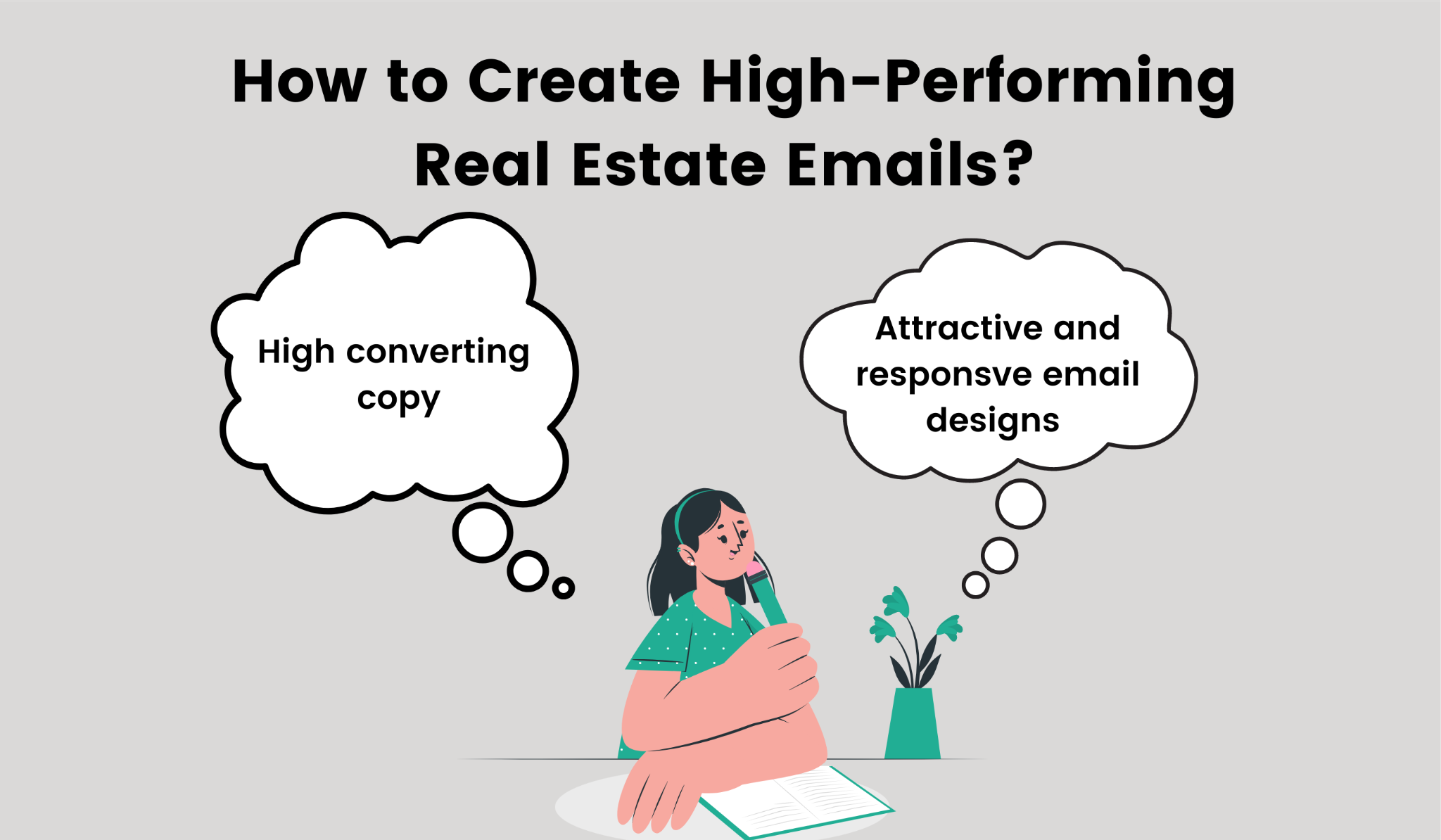 Ways to create a high performing email for real estate.