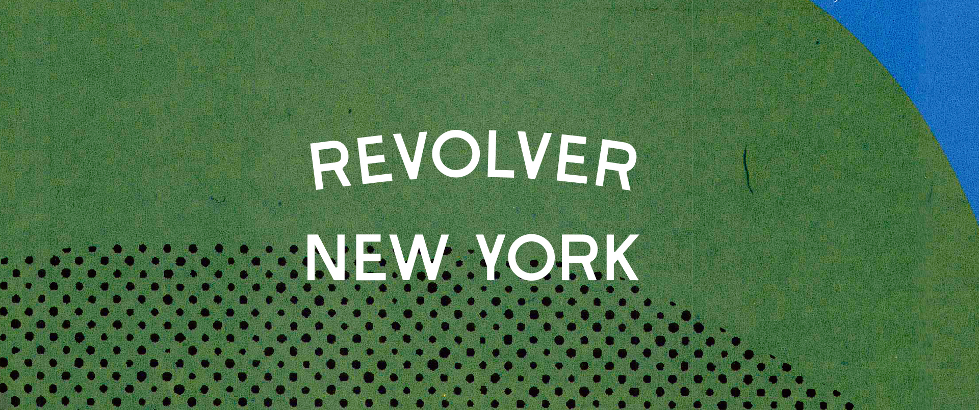 Revolver New York