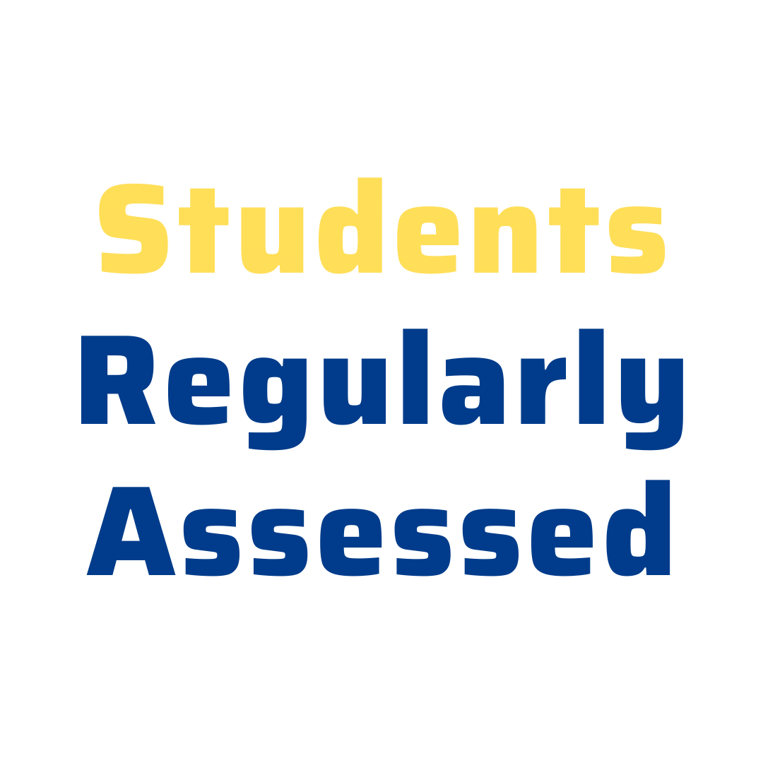 Students regularly assessed