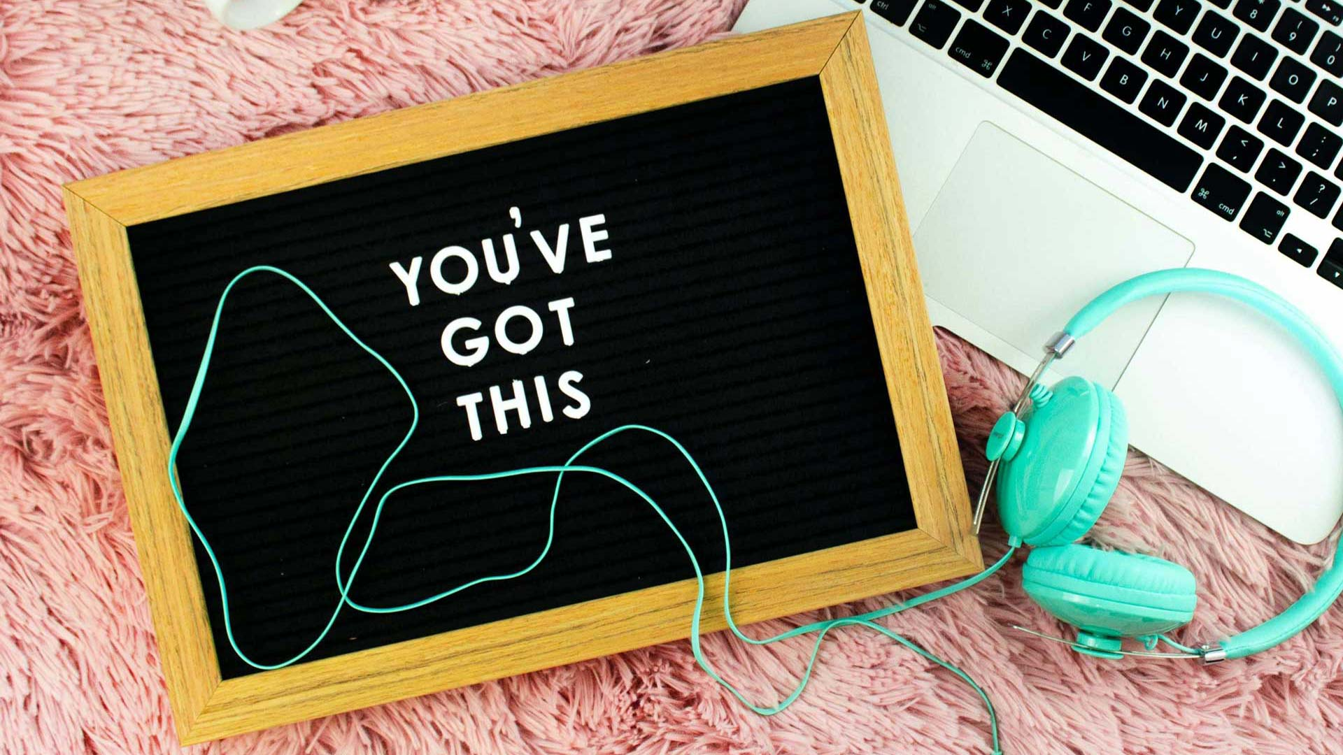 'you got this' written on small chalkboard