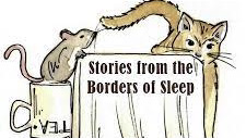 Stories from the Border of Sleep