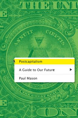 Book cover of Postcapitalism