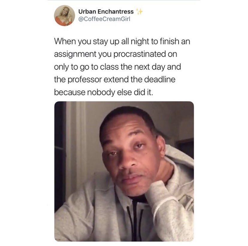 a meme of Will Smith looking exhausted to represent a student staying up later than everyone else
