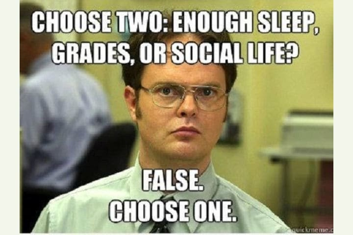 a meme that tells engineers to decide between enough sleep, good grades, or social life