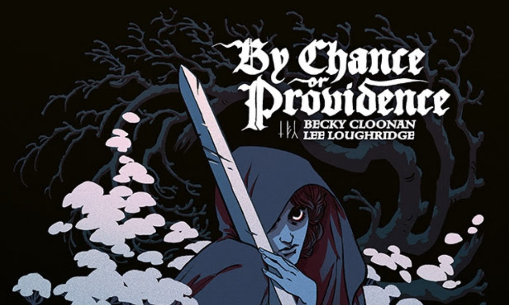 Becky Cloonan's award-winning BY CHANCE OR PROVIDENCE gets paperback  edition this July from Image Comics — Comic Bastards