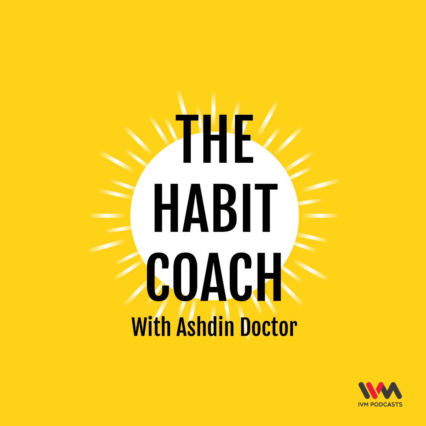 The Habit Coach with Ashdin Doctor podcast cover