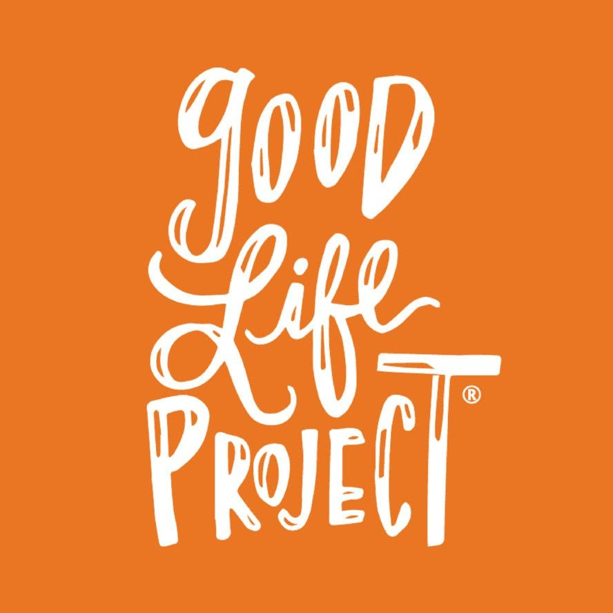 The Good Life Project Cover