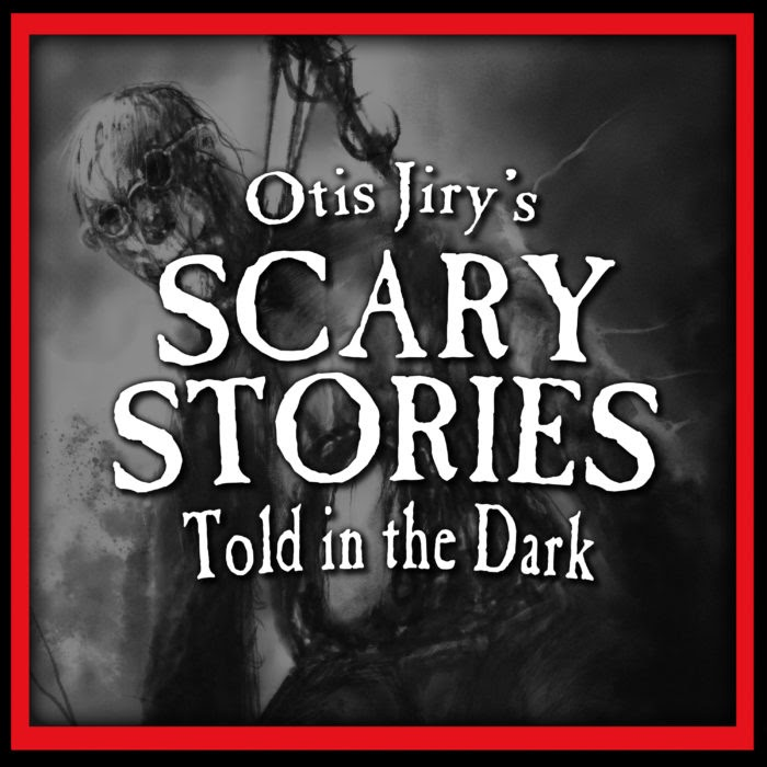 Otis Jiry's Scary Stories Told in the Dark podcast cover