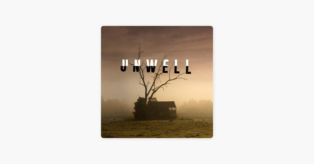 Unwell podcast cover art