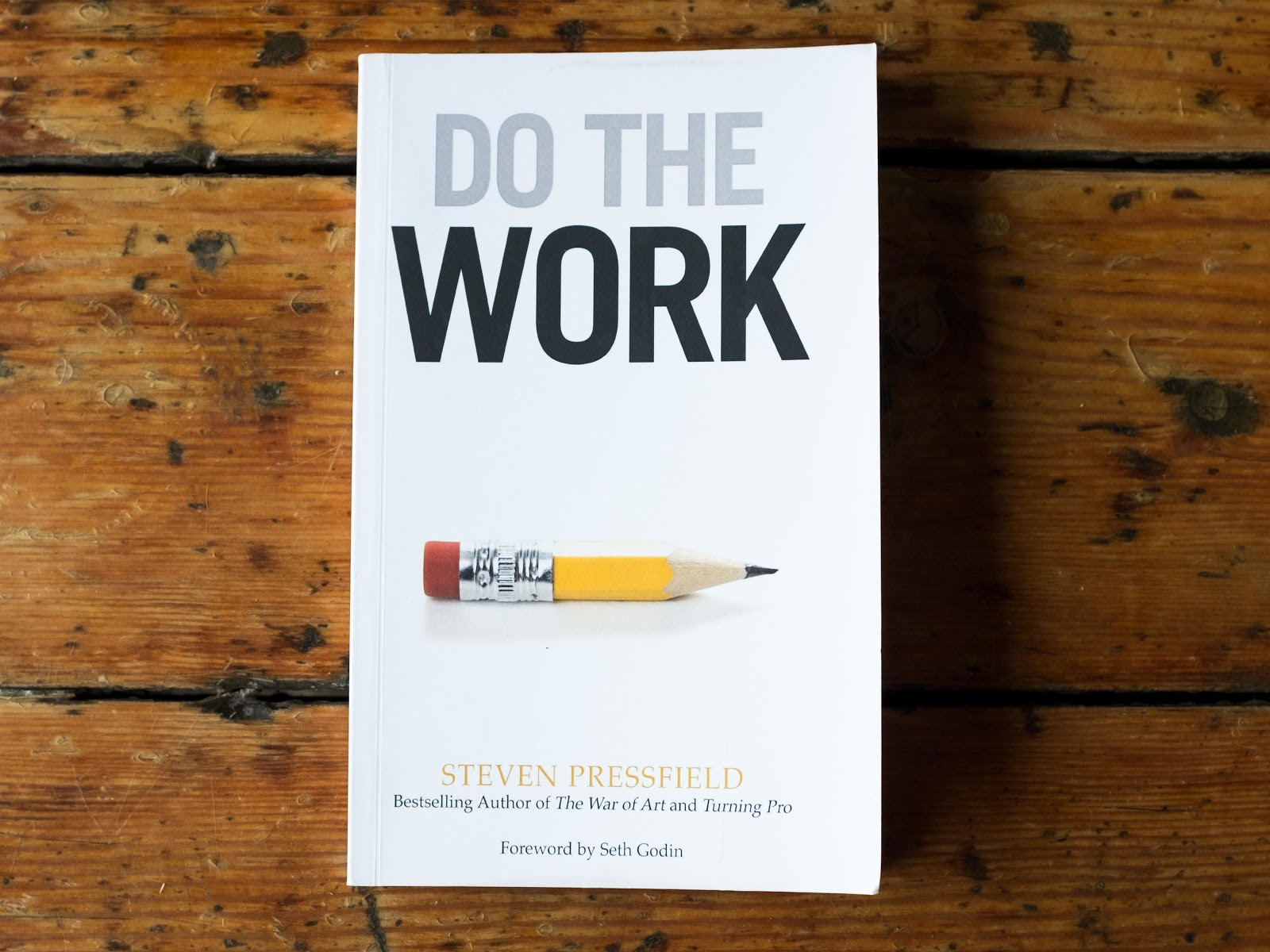"""The cover of Steven Pressfield's book """"Do the Work."""""""