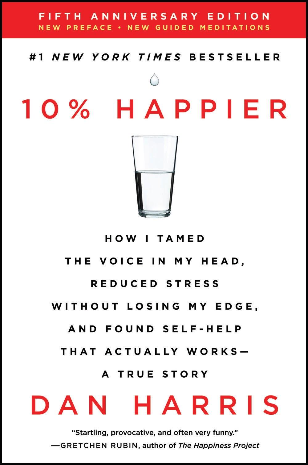 """The cover of Dan Harris' book """"10% Happier."""""""