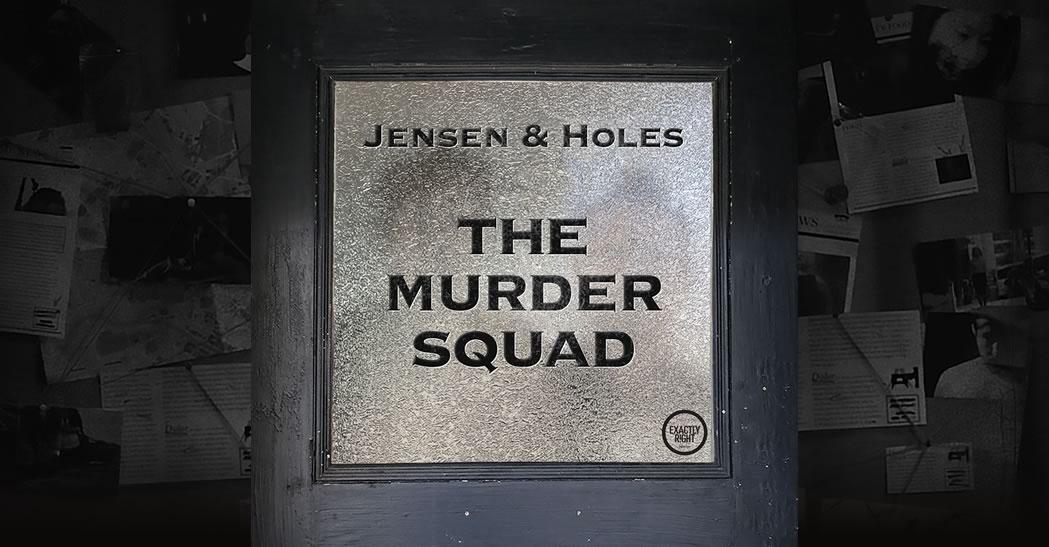 "Logo of ""Jensen & Holes The Murder Squad."""