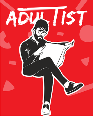 Learn How to Adult with Adultist