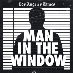 man in the window podcast