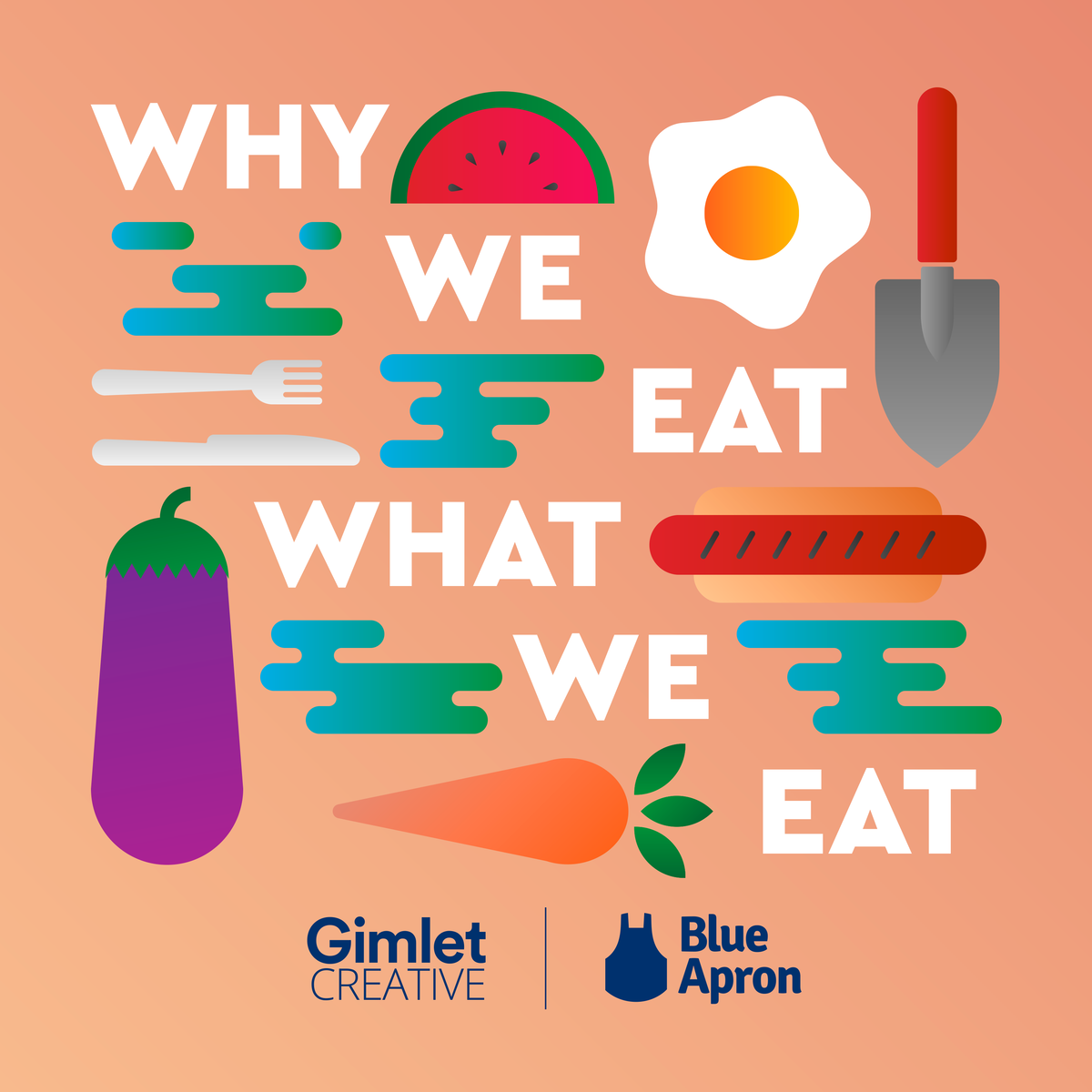 why we eat what we eat podcast