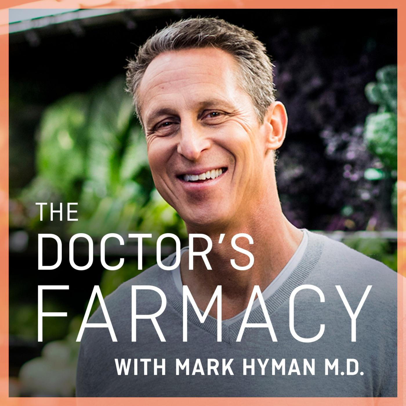 the doctors farmacy podcast