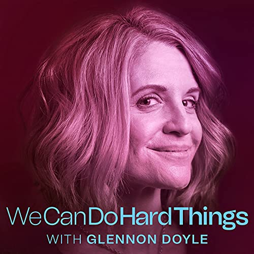 we can do hard things podcast