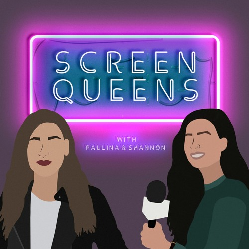 screen queens podcast