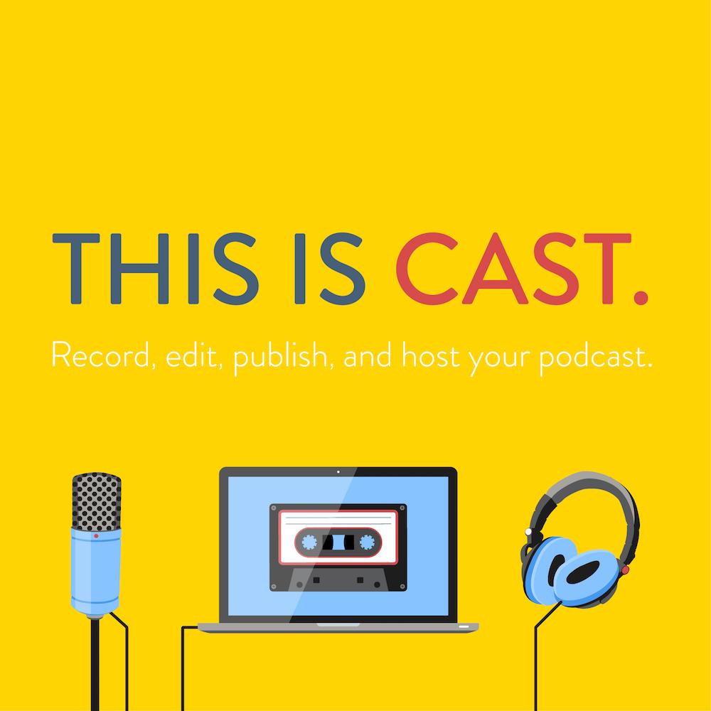 cast podcast