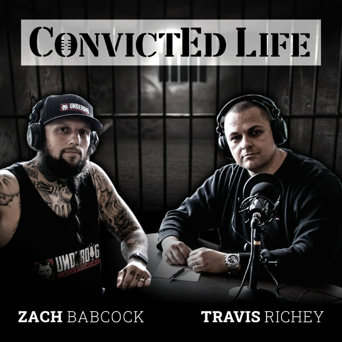 convicted life podcast