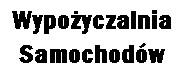 Wypożyczalnia samochodów - Warszawa, Poznań, Wrocław