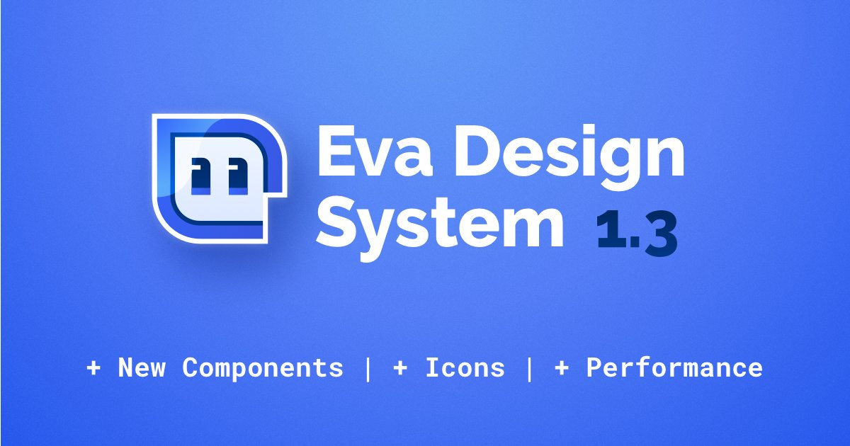 How Eva Design System Creates Better Processes In Organizations