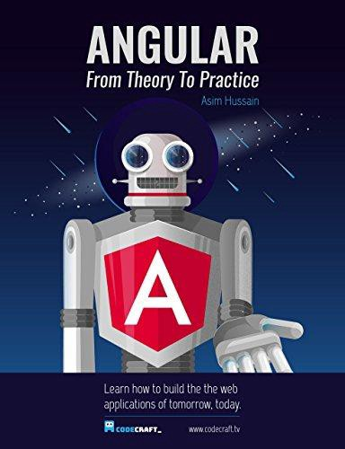 Angular 5: From Theory to Practice