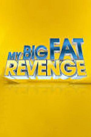 My Big Fat Revenge