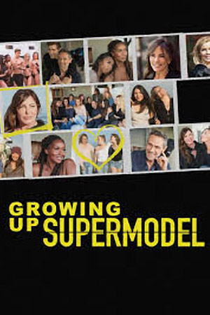 Growing Up Super Model