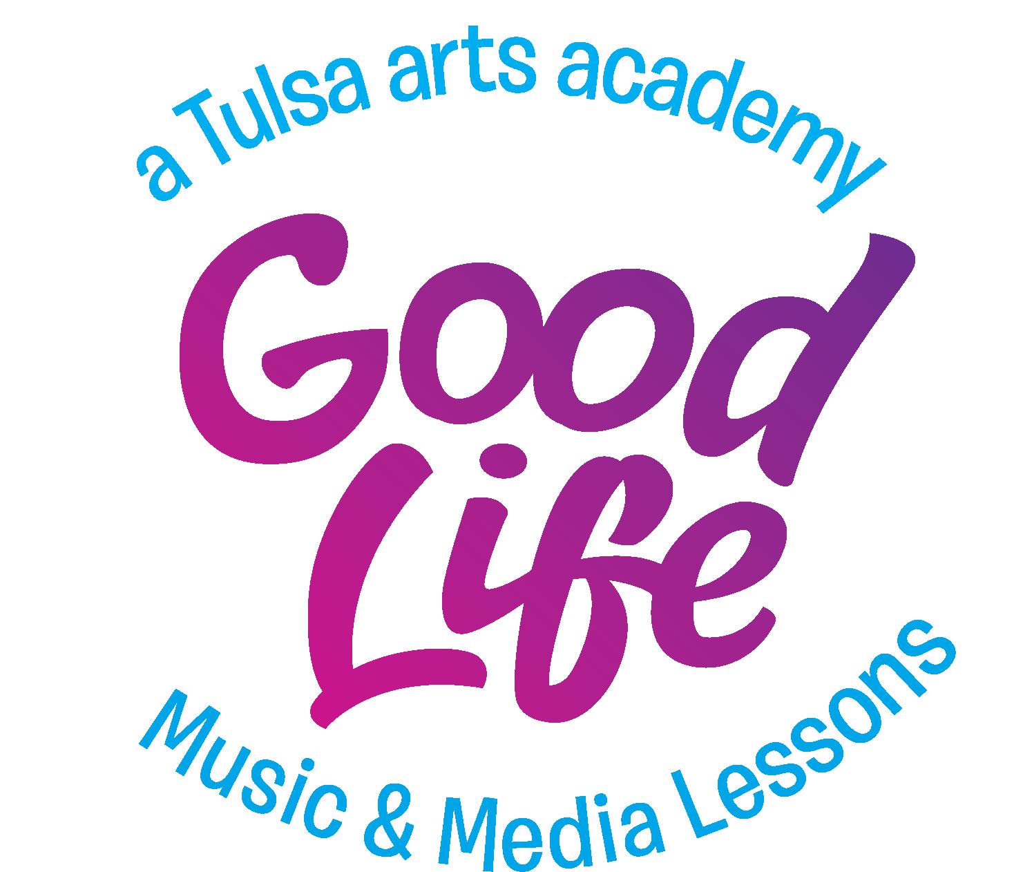 Good Life Music & Media Academy - a Tulsa arts academy