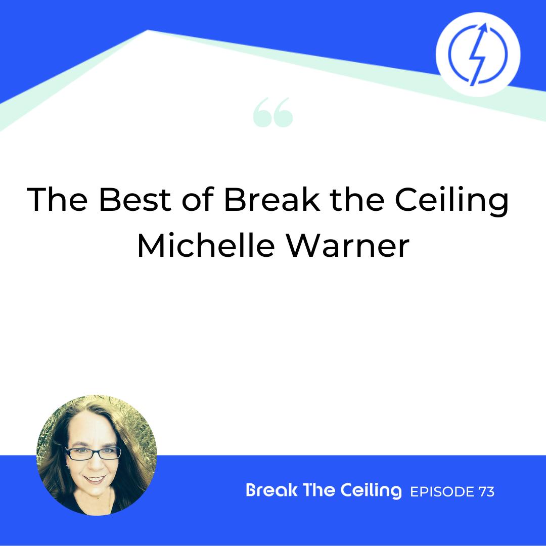 The Best of Break the Ceiling – Michelle Warner