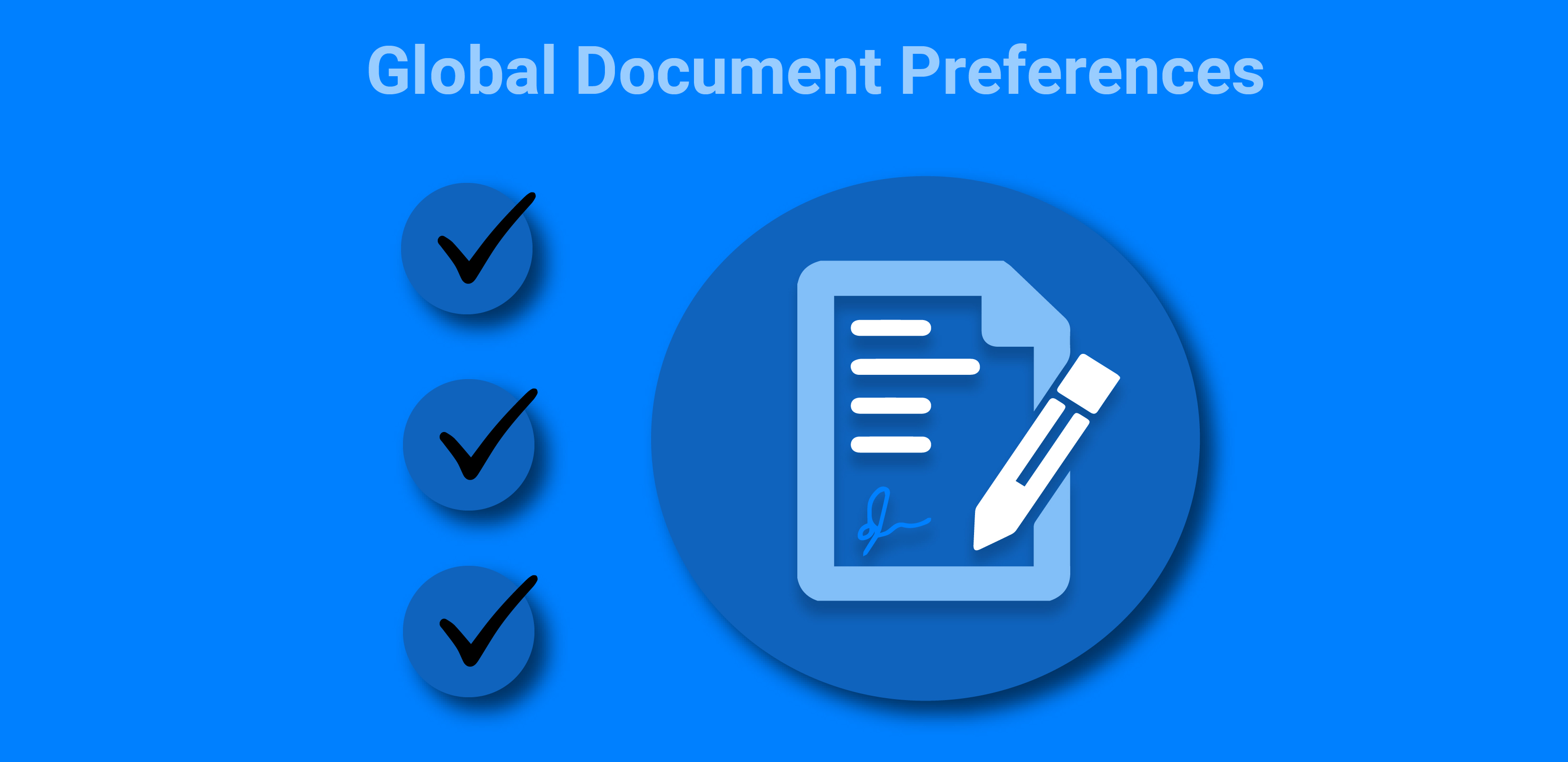 New Feature: Global Document Preferences