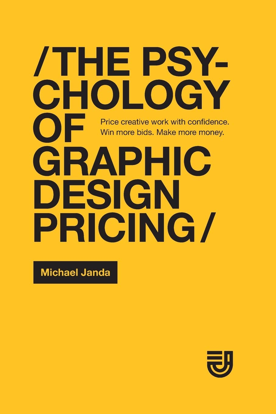 The Psychology of Graphic Design Pricing book cover