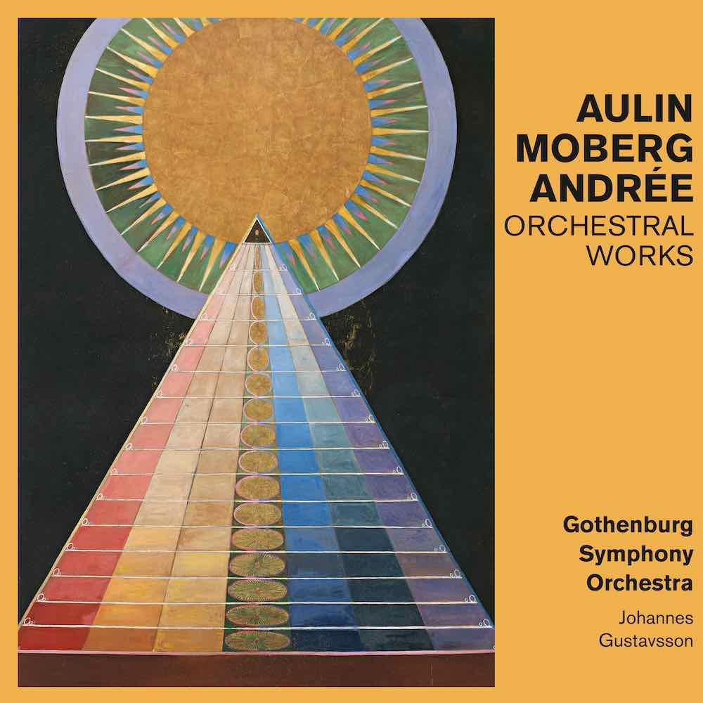 Aulin Moberg Andrée Orchestral Works