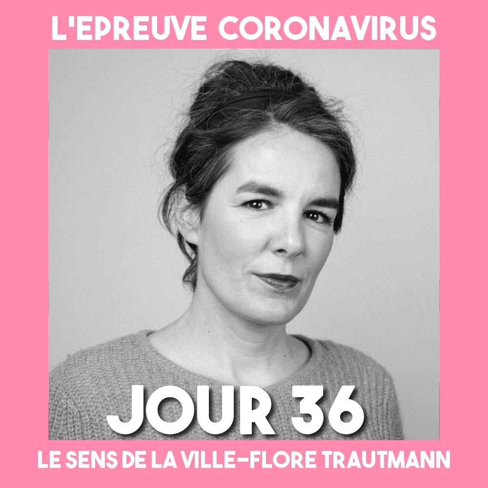 TRAUTMANN_Flore _Epreuve_Coronavirus_Podcast