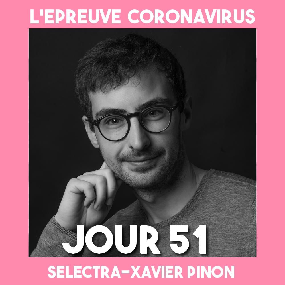 Pinon_Xavier_ _Epreuve_Coronavirus_Podcast