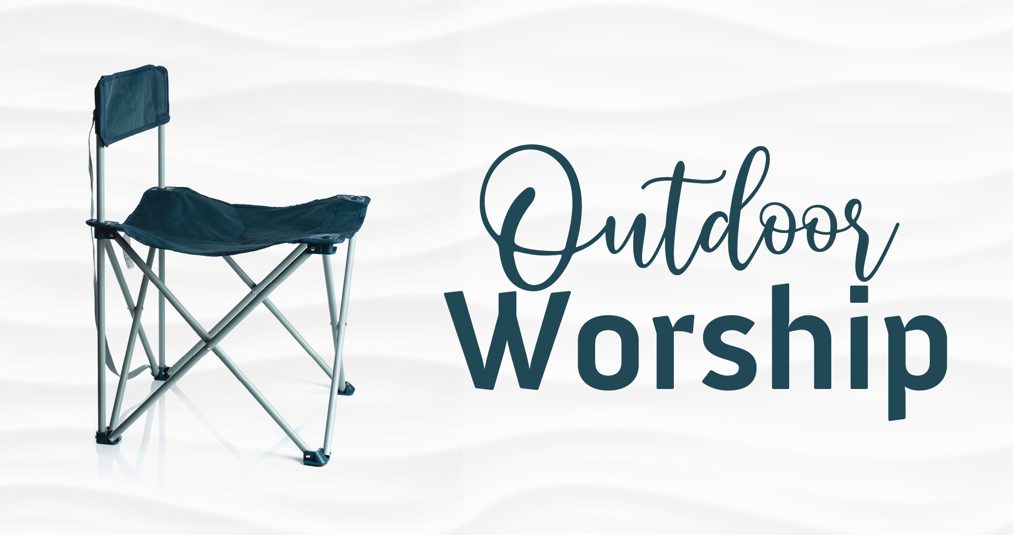 lawn chair words saying outdoor worship