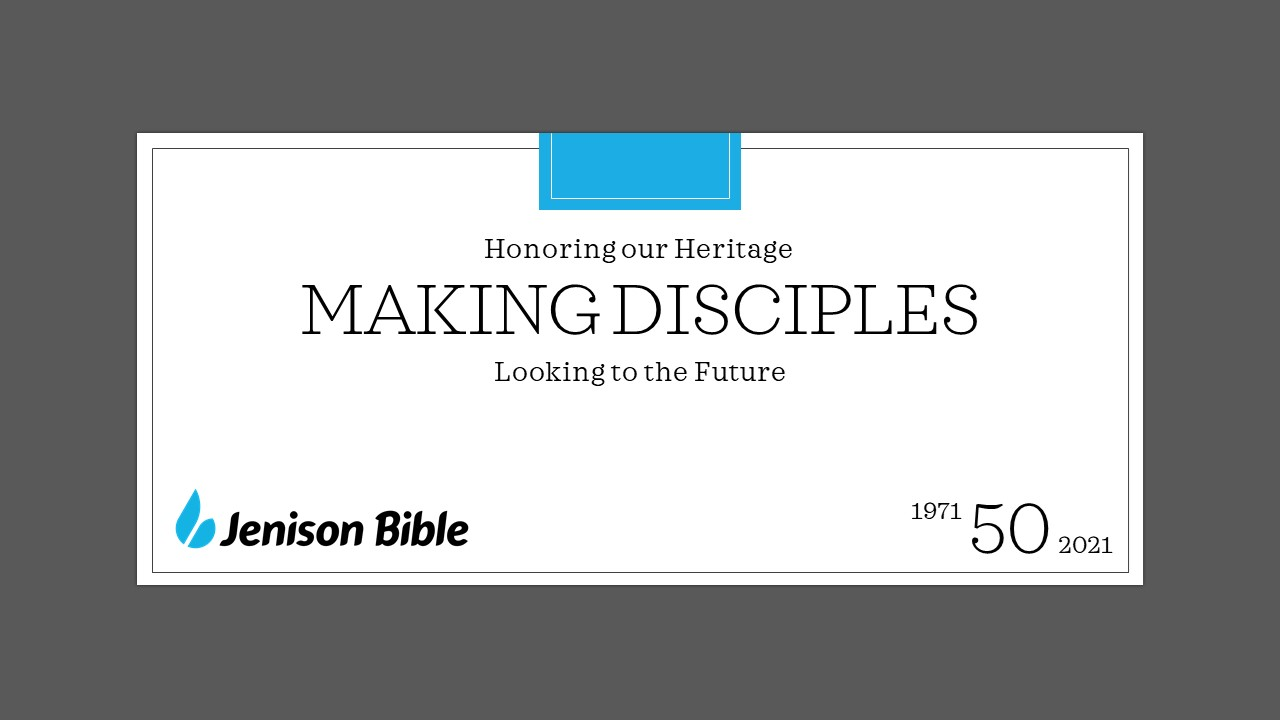 sign, words, Jenison Bible 50 Years