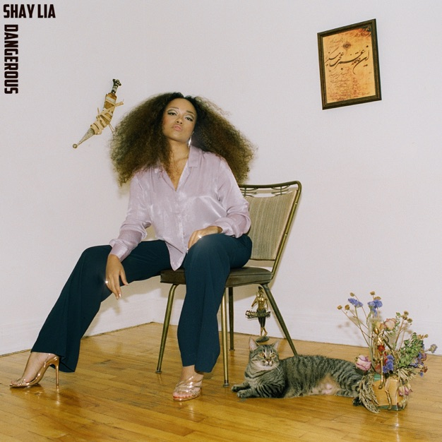 Shay Lia: Dangerous - EP