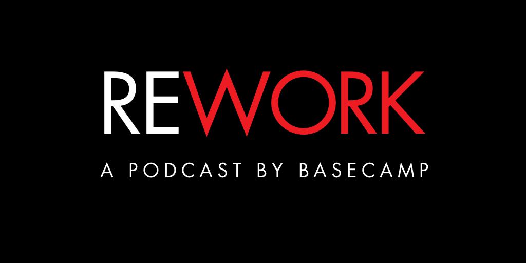 vignette podcast basecamp rework