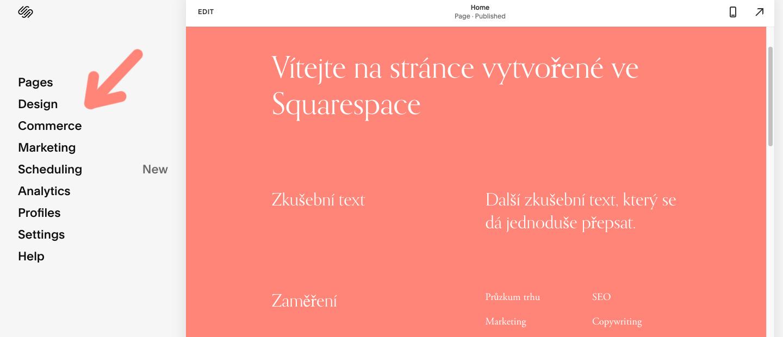 Editor nástroje Squarespace, který je rozdělený do několika sekcí. Mezi nimi jsou například sekce Pages a Design.