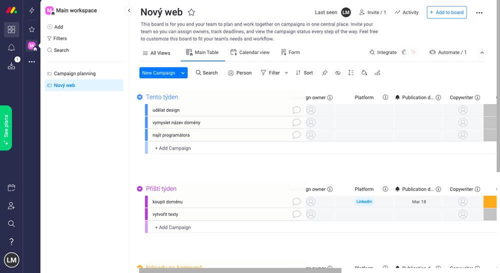 Dashboard nástroje Monday.com, ve kterém probíhá veškeré zadávání a managování úkolů. Dashboard je jednoduchý a přehledný.