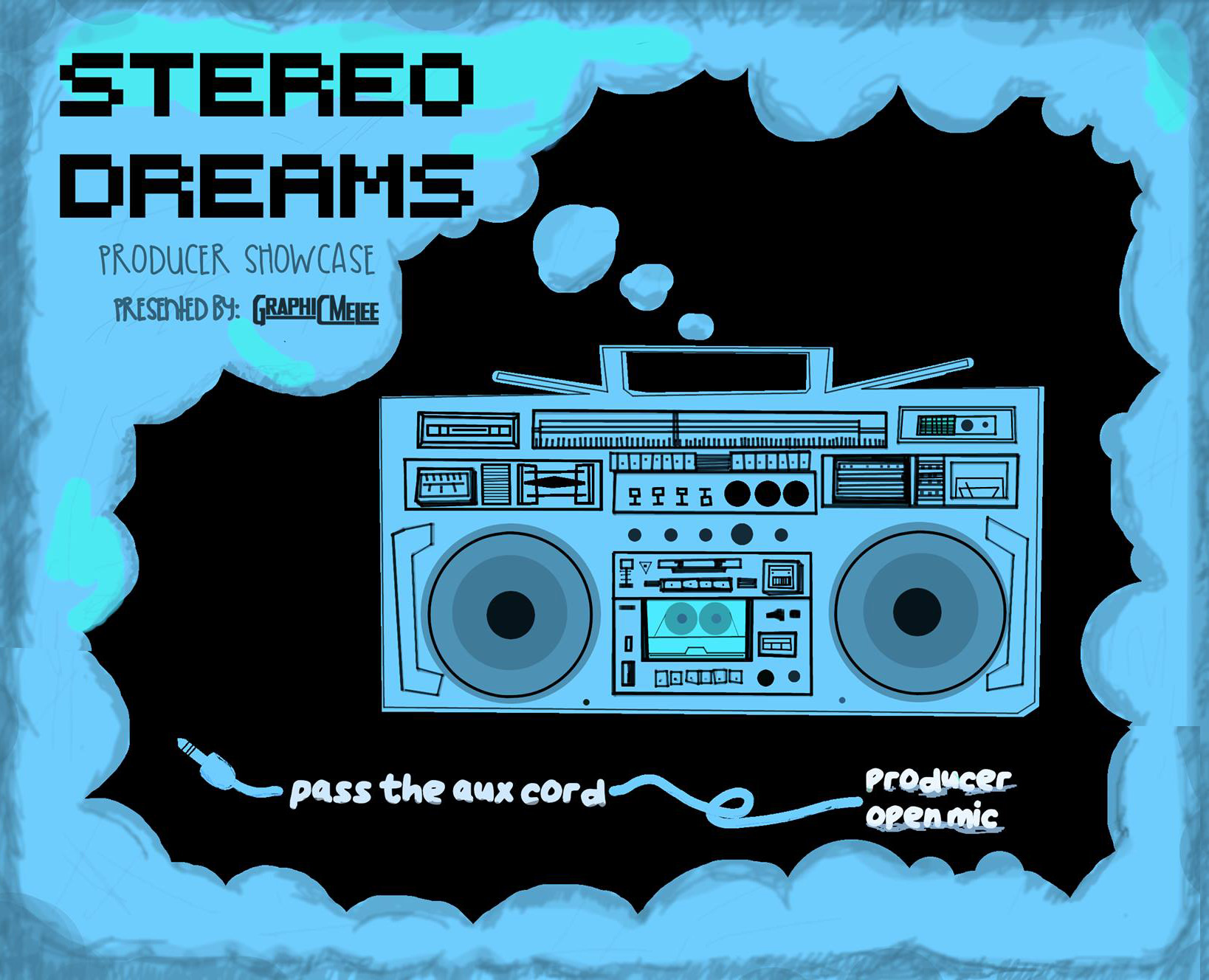 STEREO DREAMS w/ Graphic Melee