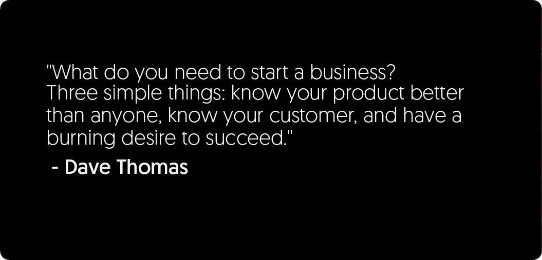 Dave Thomas Quote