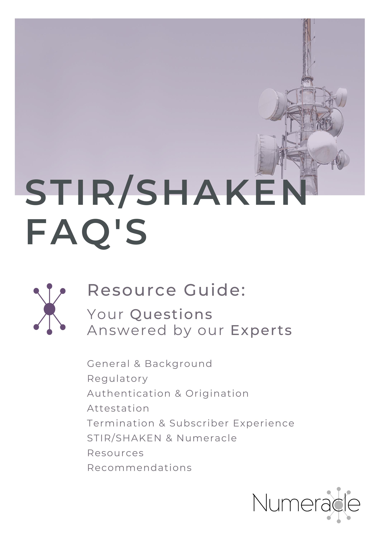 Numeracle's STIR/SHAKEN FAQ Guide