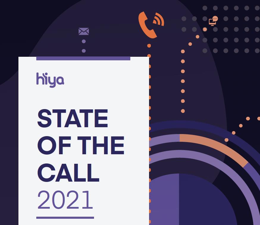 Hiya State of the Call Report