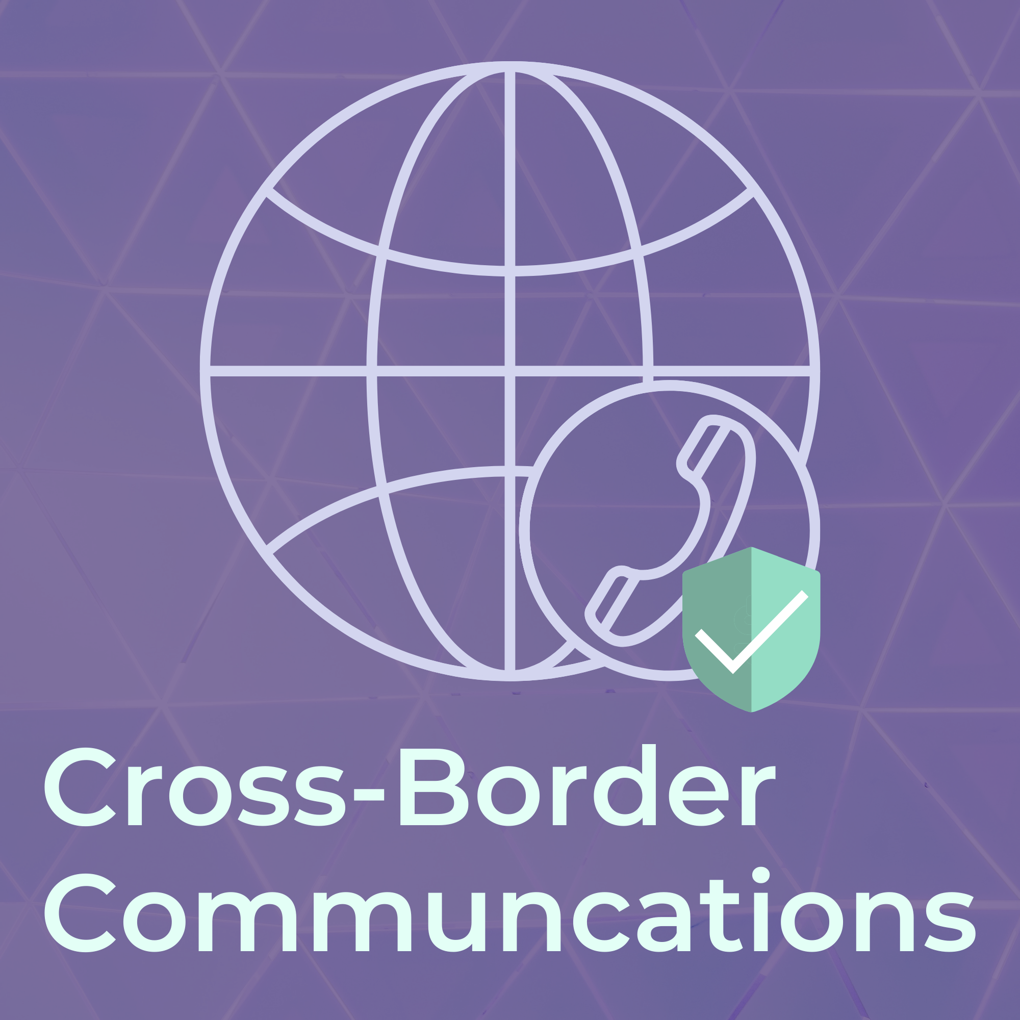 Tuesday Talks Collection - Cross-Border Communications