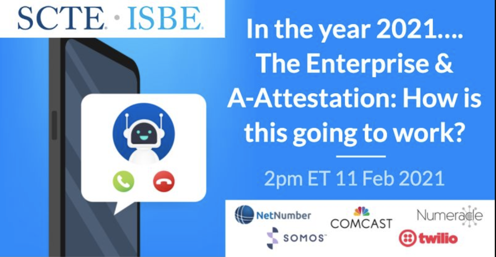 """SCTE Webinar """"The Enterprise & A-Attestation: How is this going to work?"""""""
