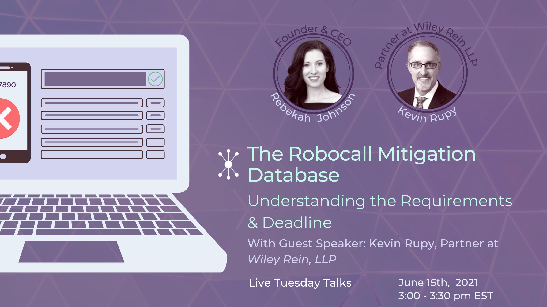 The Robocall Mitigation Database