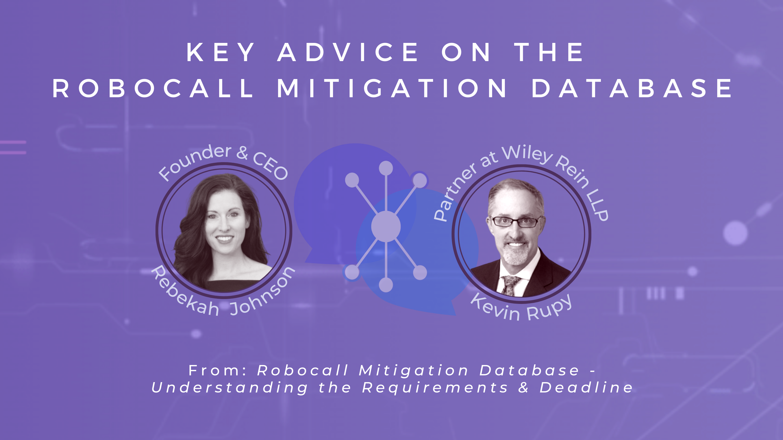 Key Advice on the Robocall Mitigation Database